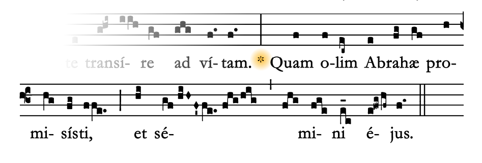 Quam olim - the refrain from the offertory